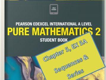 Sequences and Series part 1, Edexcel AS Level  in Mathematics, Pure Mathematics P2 (WMA12/01).