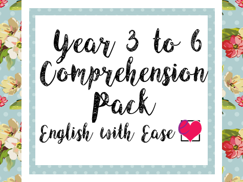 Year 3 to 6 Comprehension Pack