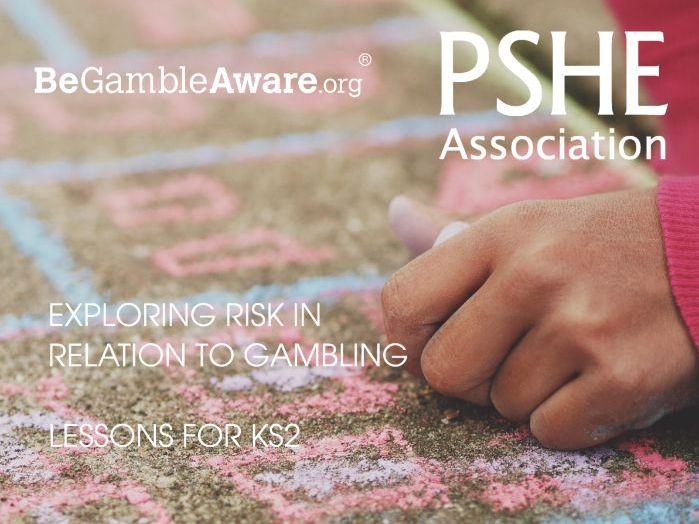 Exploring risk in relation to gambling (KS2)(PSHE)