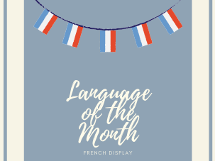 French Display (Language of the Month)