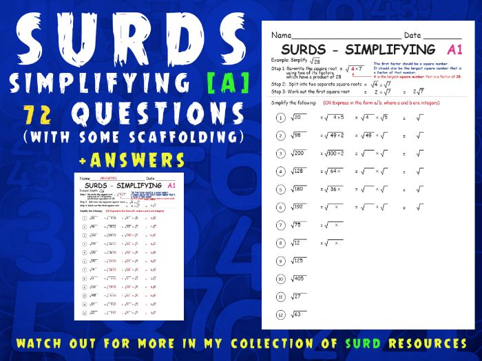 SURDS (SET A) - SIMPLIFYING (with some scaffolding) 72 questions over 6 worksheets +ANSWERS