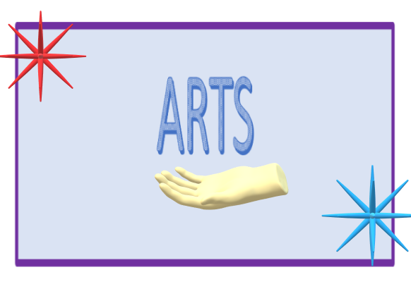 ARTS - DIFFERENT FORMS AND SKILLS