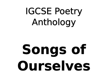 CIE Poetry Anthology - Songs of Ourselves