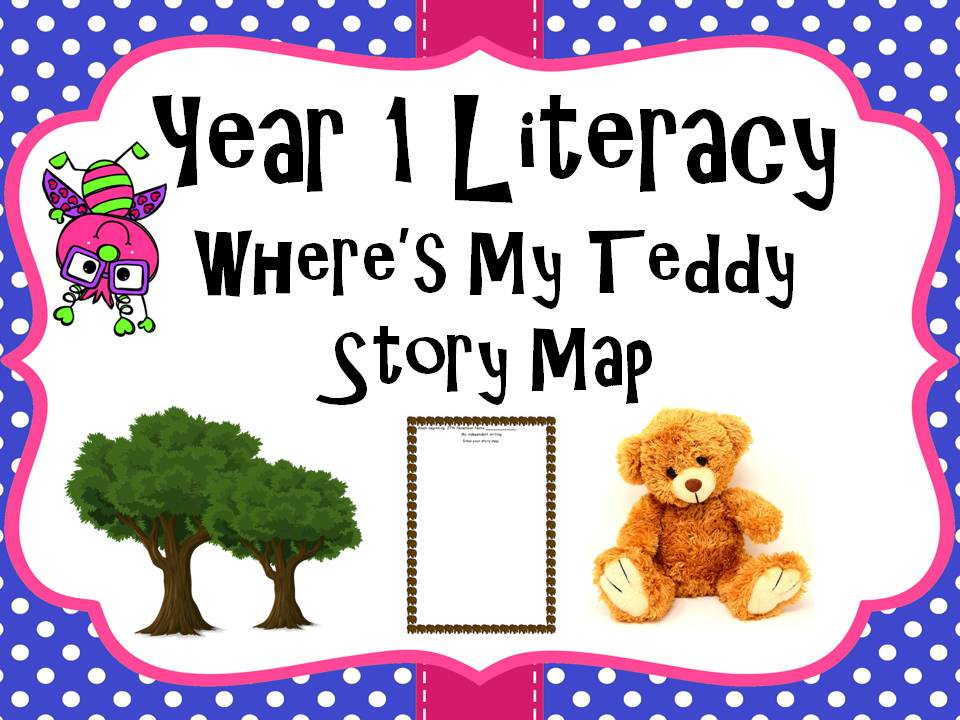 Year 1 Literacy - 'Where's my teddy' Story map