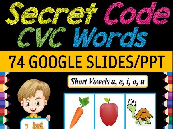 No Prep Digital Secret Code CVC Words | Fun Friday Games - 74 Google Slides