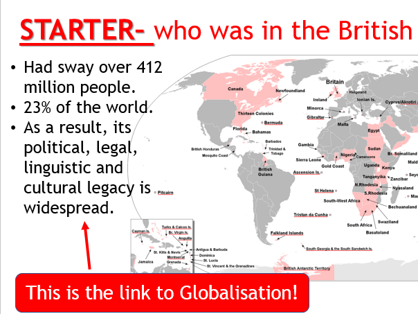 AQA Globalisation - L6 UK and the Empire (Lesson and Resources).