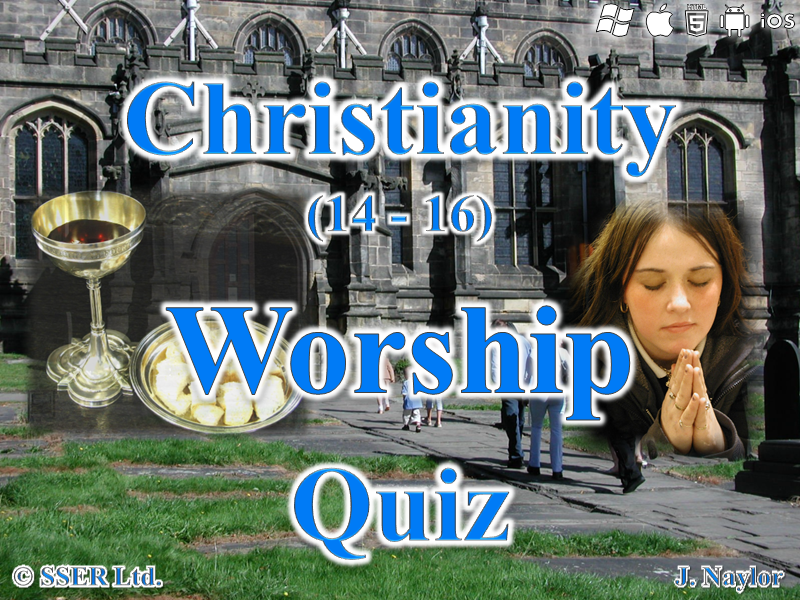 Christianity - Worship - Quiz (14 Questions)