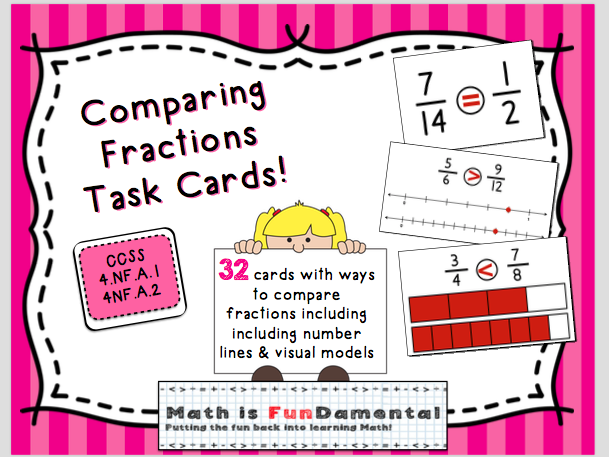Comparing Fractions Task Cards - 4 ways to compare NF.A.1, NF.A.2