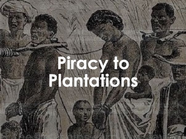 AQA 9-1 Piracy to Plantations (Migration L17)