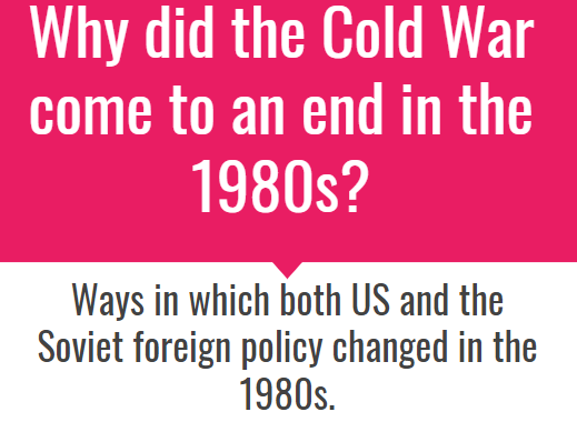 Why did the Cold War come to an end in the 1980s?