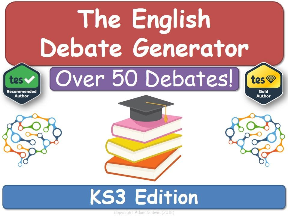 The English Debate Generator (KS3 Edition) [For English Language, Literature & Literacy]