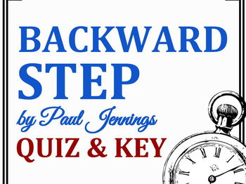 """Backward Step"" by Paul Jennings - Quiz & Key"