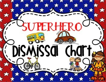 Dismissal Clip Chart {Superhero Themed}