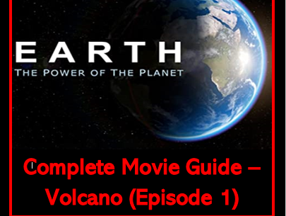 Earth - Power of the Planet: Volcano (BBC Earth) - Complete Video Guide
