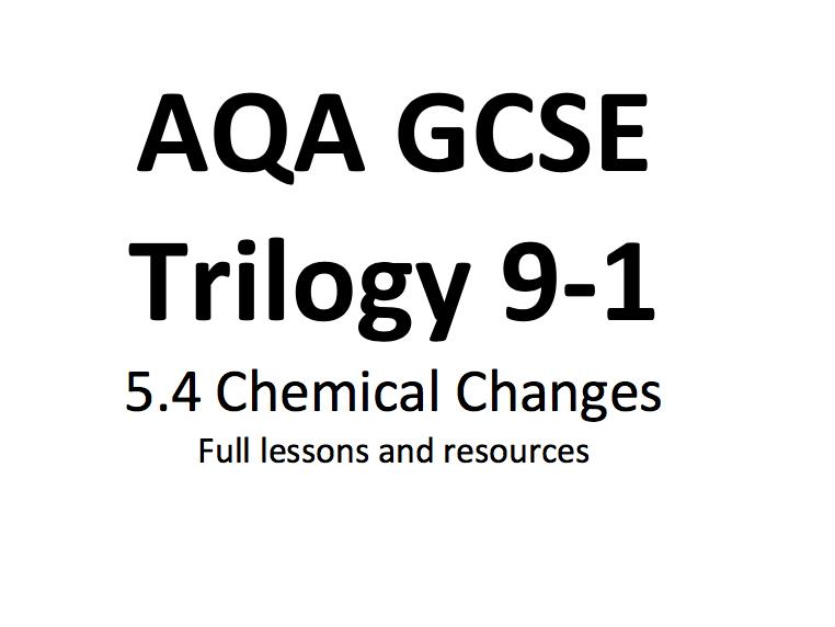 Chemical Change SOW GCSE AQA 9-1 Trilogy