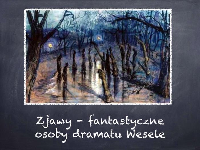 """A-level Polish Zjawy w dramacie """"Wesele"""" Wyspiański/Wajda"""