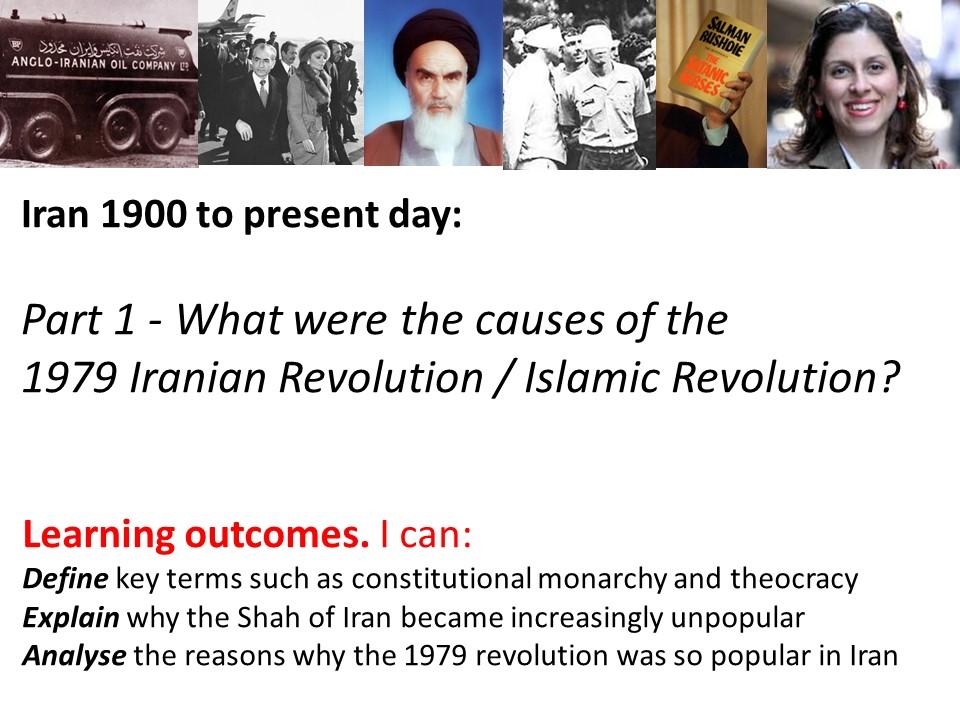 A short history of Iran and the Iranian Revolution