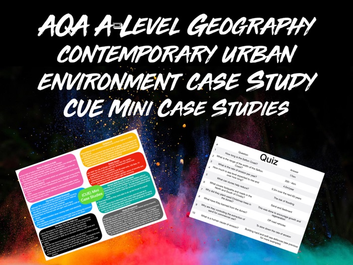 AQA A-Level Geography Contemporary Urban Environments Mini Case Studies with Quiz