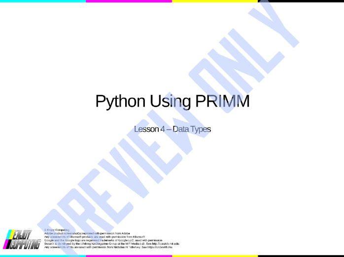 Python Using PRIMM - Lesson 4 - Data Types