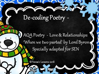 De-coding poetry - 'When we two parted' for SEN, AQA Love and relationships