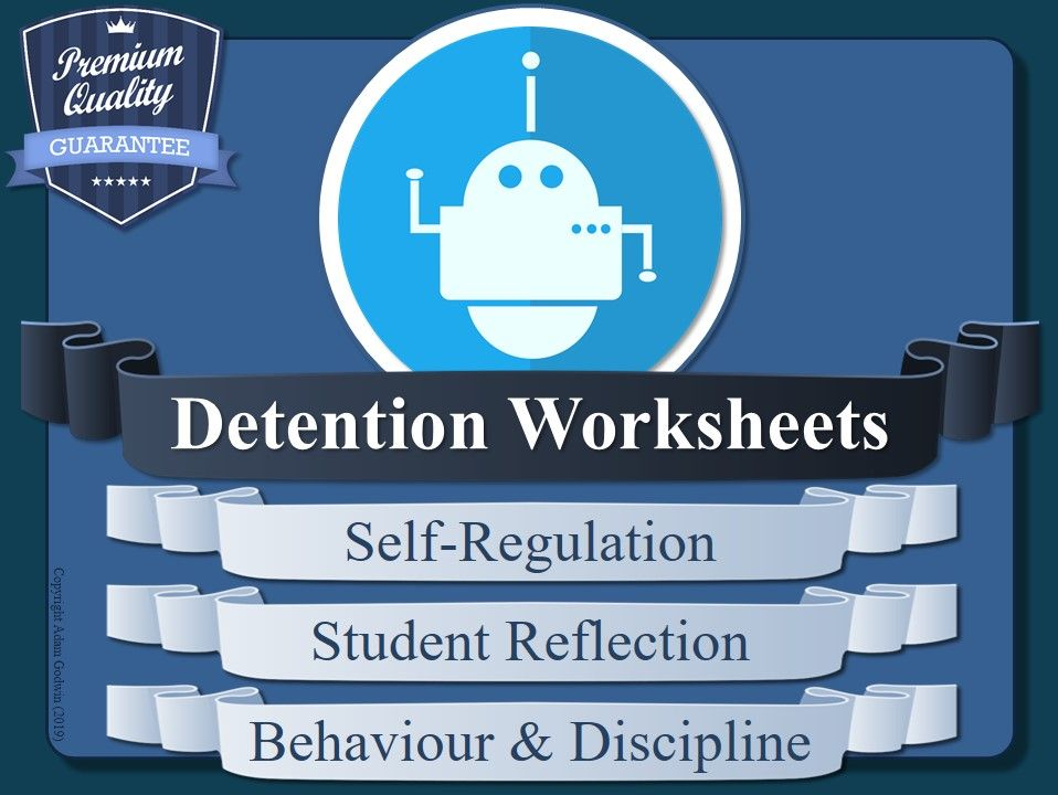 Detention Worksheets (x10) [Behaviour & Discipline Reflections ]