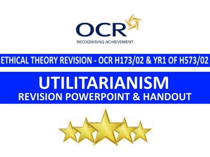 Utilitarianism Revision PowerPoint (for OCR H173/02 and H573/02)