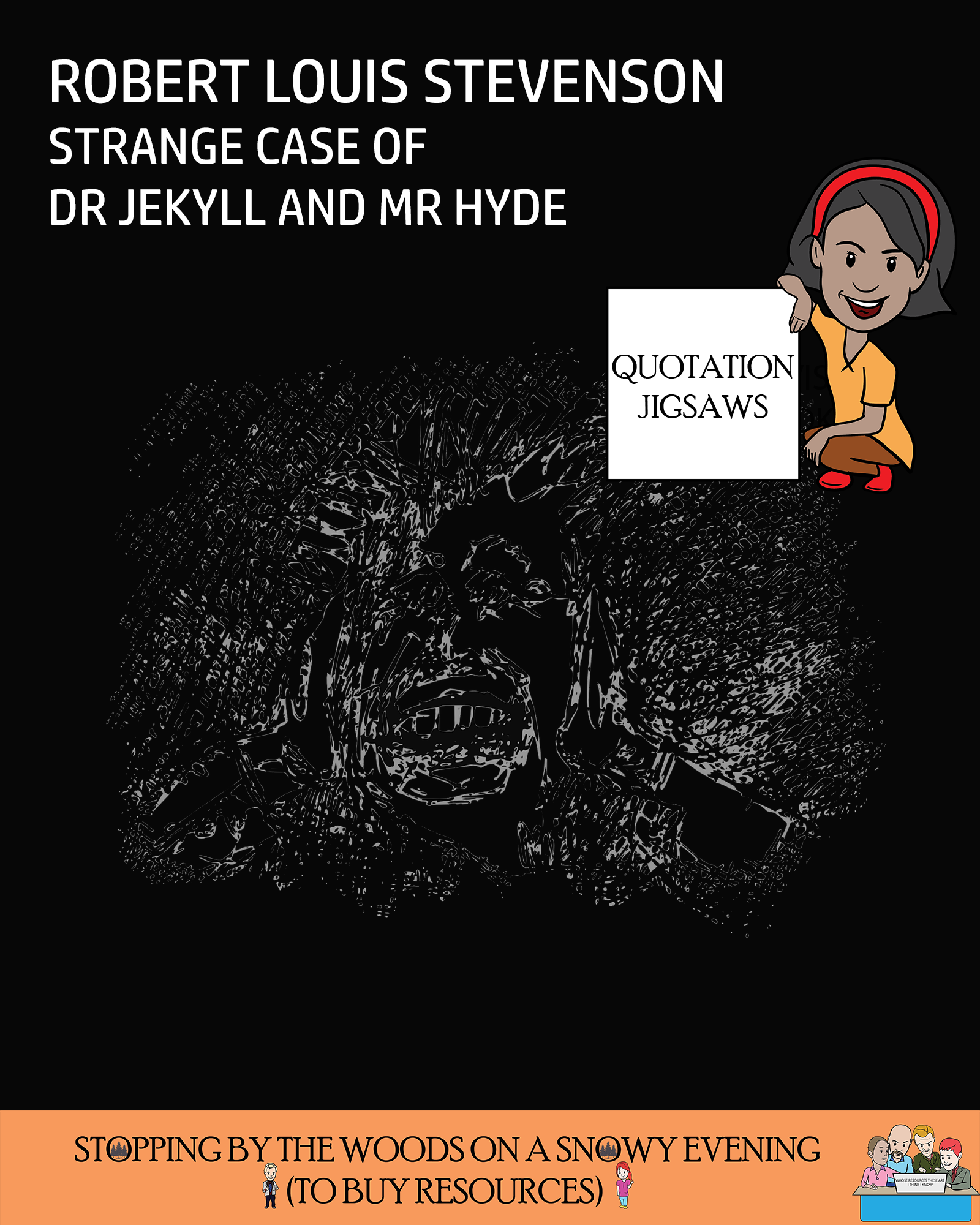 Quotation Jigsaws - Strange Case of Dr Jekyll and Mr Hyde - Chapters 1-10