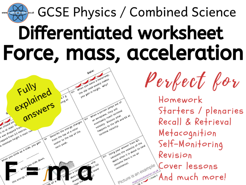 Force, Mass & Acceleration - GCSE Physics and/or Combined Science Differentiated Equation Worksheet