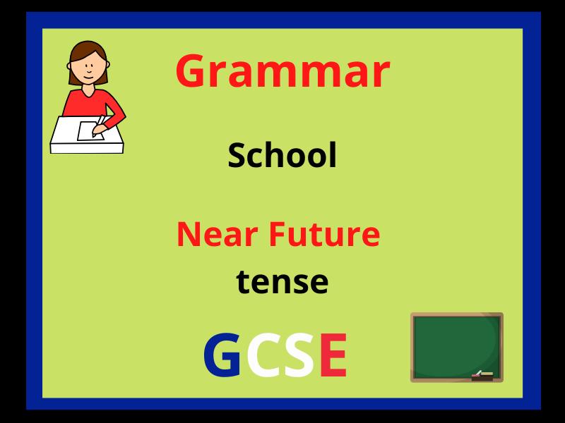 French near future - school