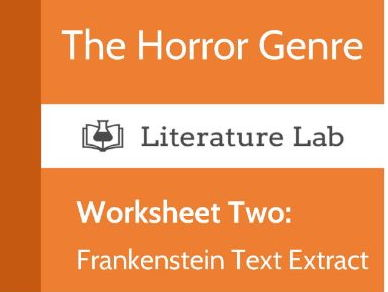 The Horror Genre - Frankenstein Text Extract Worksheet