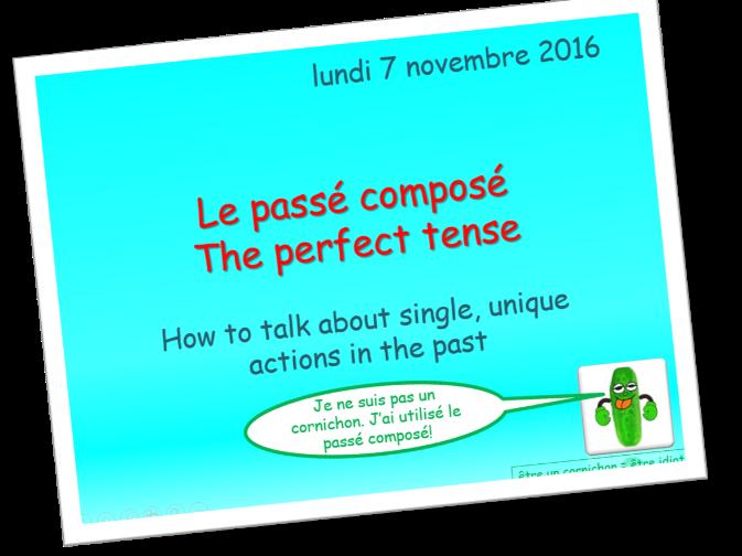 The perfect tense - Le passé composé