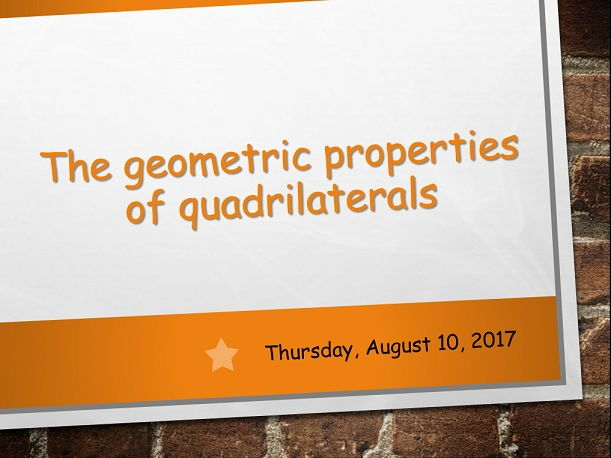 The geometric properties of quadrilaterals
