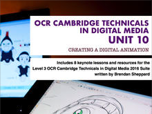 CAMBRIDGE TECHNICALS 2016 LEVEL 3 in DIGITAL MEDIA - UNIT 10 - LESSON 8