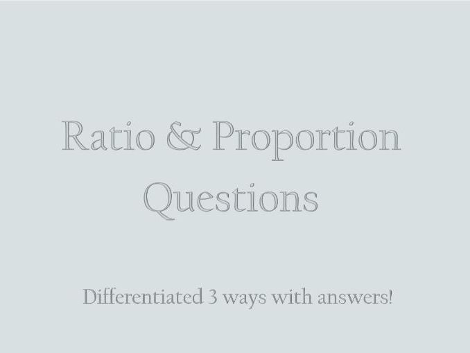 Ratio and Proportion Word problems differentiated three ways with answers