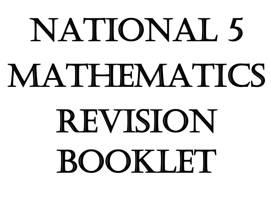 National 5 Maths Revision Booklet