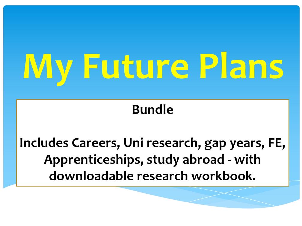 My Future Plans bundle 16+ Careers University Gap Years Apprenticeships