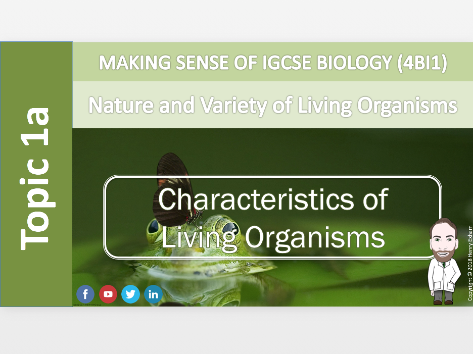 IGCSE Biology 9-1 - 1a Characteristics of Living Organisms