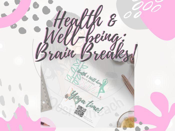 Health and Wellbeing: Brain Breaks!