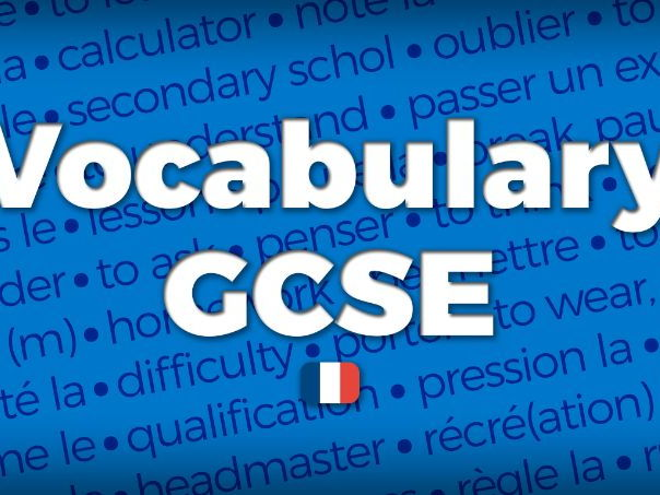 French GCSE - Vocabulary list (AQA New Specification 8658)