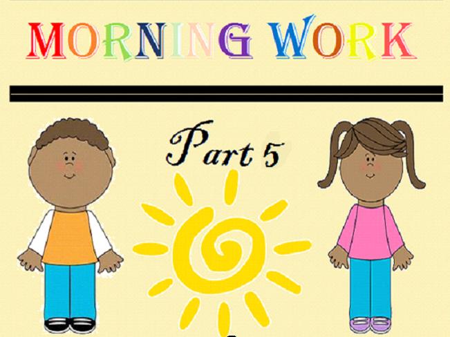 Kindergarten Morning Work Part 5 May