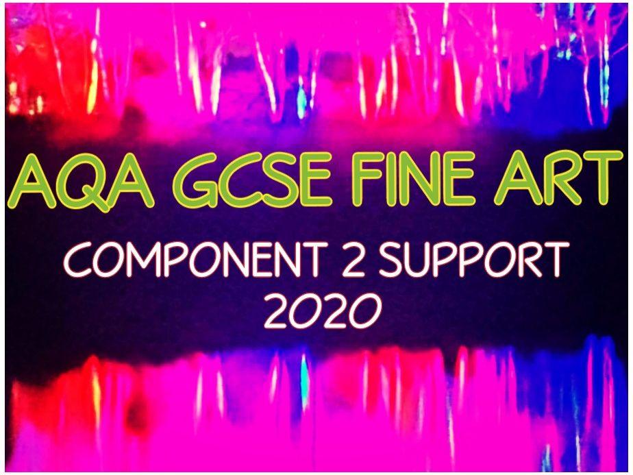 AQA GCSE Fine Art Exam Component 2 Support 2020