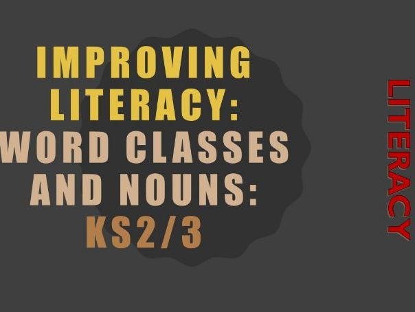 KS2/3 Word Classes and Nouns: Literacy Worksheet including self assessment and answers