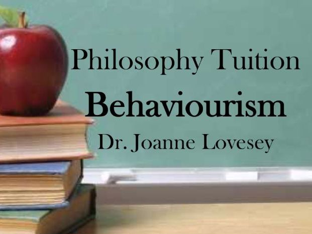 Behaviourism Lesson PowerPoint AQA Philosophy of Mind
