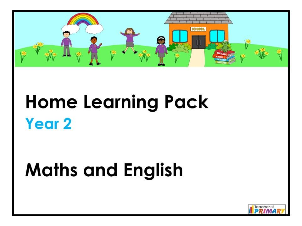 Year 2 Home Learning Pack - Maths and English