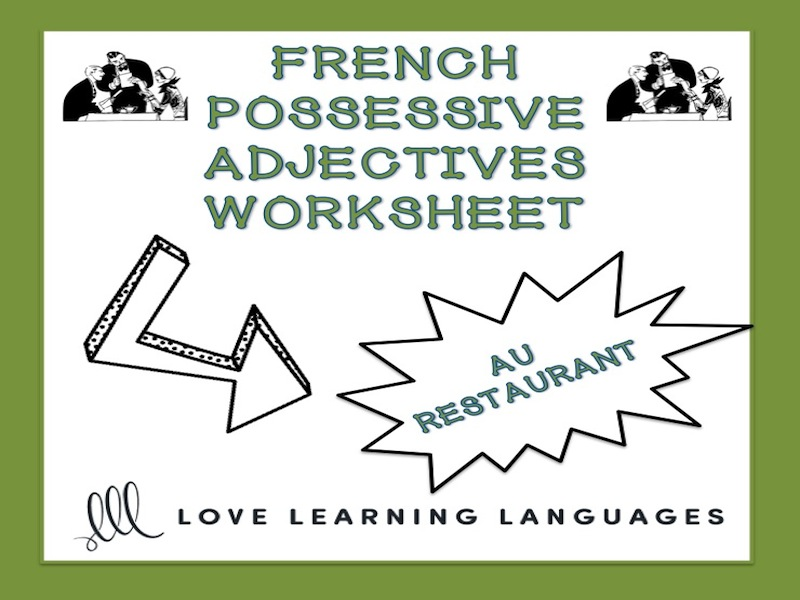 GCSE FRENCH: French possessive adjectives worksheet - Au restaurant