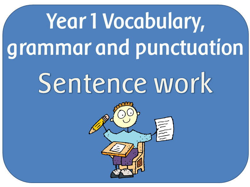 SPaG Year 1 Sentences: Combining words & using and to join words and clauses