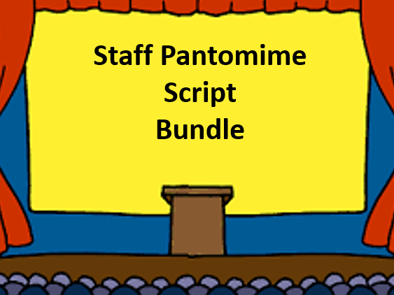 4 x Staff pantomime scripts to perform to students **SAVE 25%**