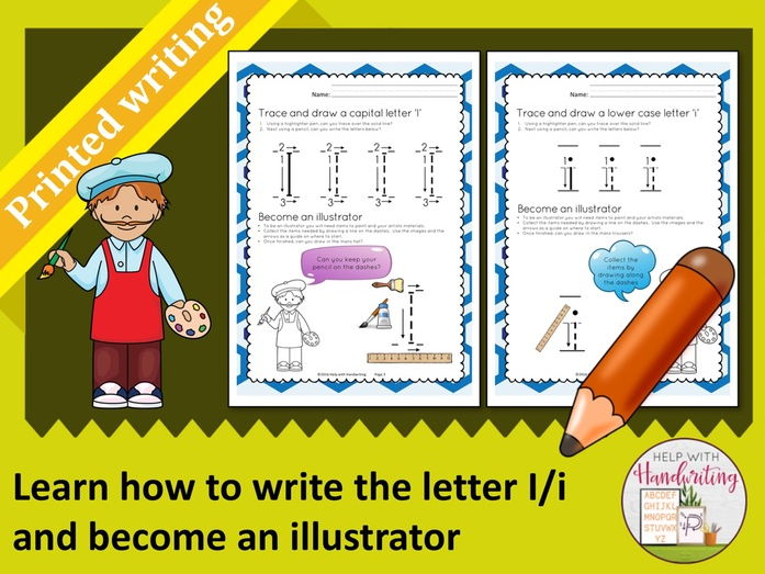 Learn how to write the letter I (Printed style) and become an illustrator
