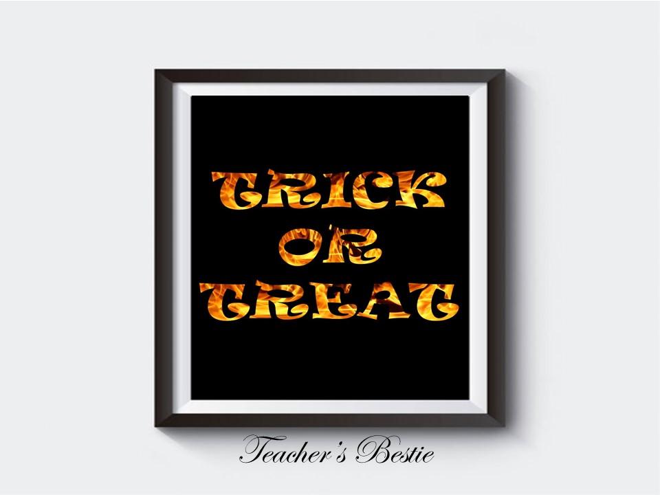Halloween Decor, Halloween Printable,Sign, Halloween Wall Art, Print, sayings, Trick or Treat