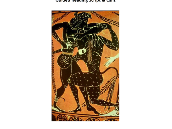 Theseus and the Minotaur Lesson Plan, Guided Reading Script  and Quiz